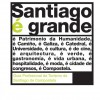 Santiago Is Big. Tourism Professional Guide