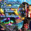 'Pomperia: el maravilloso reino de las burbujas'