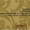'A multiculturalidade no Cabo da Crus antes da era de Manu Chao'