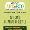 Mercado 'ART & ECO'. 'Compostela Art & Art'