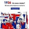 Congreso Internacional '1936, un novo relato? 80 anos entre historia y memoria'