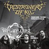 Concierto de Destroyers Of All + We Are Dust