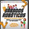 'Sábado robóticos: 23 e 30 de marzo en Área Central'