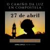 'El camino de la luz en Santiago de Compostela - Taller de Fotografía con Xaime Cortizo'