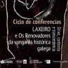 Ciclo de conferencias 'Laxeiro e Os Renovadores da vangarda histórica galega'