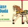 Ciclo 'Infantil & Familiar': Teatro para bebés 'Viaxe a Dadá'