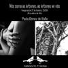 Paula Gómez del Valle: 'Nós coma as árbores, as árbores en nós'