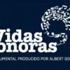 Documental 'Vidas sonoras'
