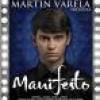 Martín Varela: 'Manifesto'