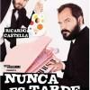 Ángel Martín & Ricardo Castella: 'Nunca es tarde'