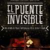 'El Puente Invisible' Espectáculo de magia y música