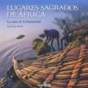 Presentación del libro 'Lugares sagrados de África: la cuna de la humanidad'