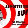 'As Noites do Super 8'