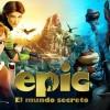 Imagen:Epic: El mundo secreto