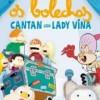 'Os Bolechas cantan con Lady Vina'