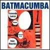 Concierto de Batmacumba