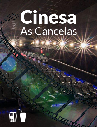 CINESA - As Cancelas